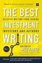 The Best Investment Writing Volume 2 - Selected writing from leading investors and authors ebook by Meb Faber
