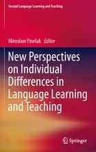 New Perspectives on Individual Differences in Language Learning and Teaching ebook by Mirosław Pawlak