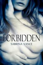 Forbidden ebook by Sabrina Vance