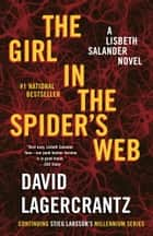 The Girl in the Spider's Web - A Lisbeth Salander novel, continuing Stieg Larsson's Millennium Series電子書籍 David Lagercrantz