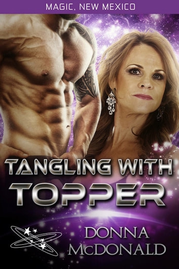 Tangling With Topper - Worlds of Magic, New Mexico ebook by Donna McDonald