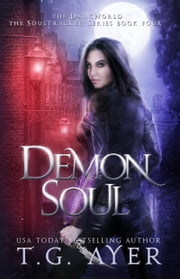 Demon Soul ebook by T.G. Ayer