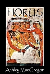 Horus ebook by Ashley MacGregor
