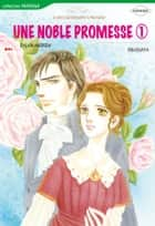 [Collection] Une noble promesse - Harlequin Comics ebook by Sylvia Andrew, Rin Ogata