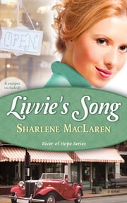 Livvie's Song ebook by Sharlene MacLaren