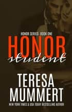Honor Student ebook by Teresa Mummert