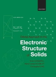 Orbital Approach to the Electronic Structure of Solids ebook by Enric Canadell,Marie-Liesse Doublet,Christophe Iung