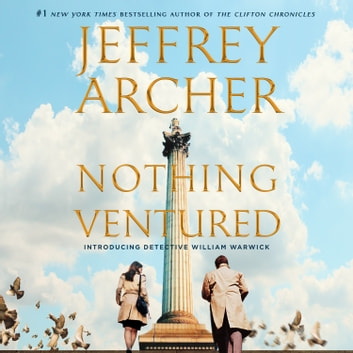Nothing Ventured audiobook by Jeffrey Archer