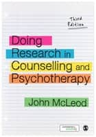 Doing Research in Counselling and Psychotherapy ebook by John McLeod