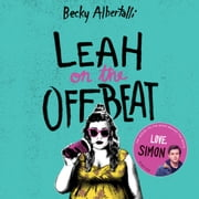 Leah on the Offbeat audiobook by Becky Albertalli