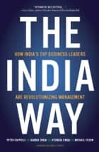 The India Way ebook by Peter Cappelli,Harbir Singh,Jitendra Singh,Michael Useem