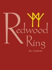 Redwood Ring ebook by Jay Amberg