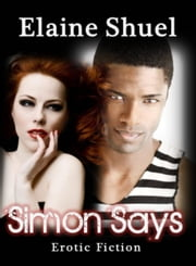 Simon Says ebook by Elaine Shuel