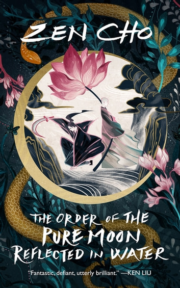 The Order of the Pure Moon Reflected in Water ebook by Zen Cho
