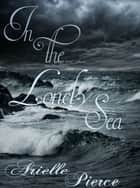 In the Lonely Sea ebook by Arielle Pierce