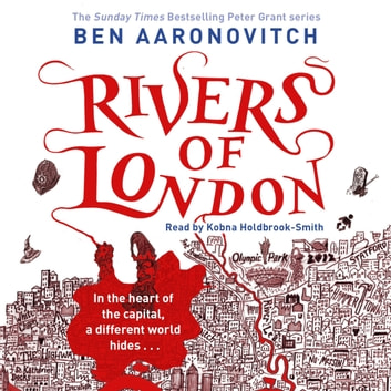 Rivers of London - The First Rivers of London novel audiobook by Ben Aaronovitch