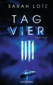 Tag Vier - Thriller ebook by Sarah  Lotz