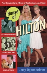 House of Hilton ebook by Jerry Oppenheimer