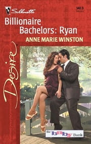 Billionaire Bachelors: Ryan ebook by Anne Marie Winston