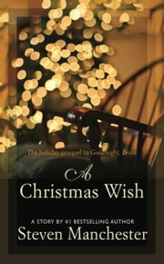 A Christmas Wish ebook by Steven Manchester