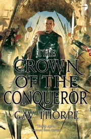 The Crown of the Conqueror ebook by Gav Thorpe