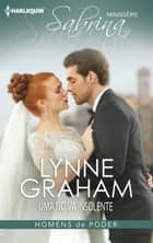 Uma noiva insolente ebook by Lynne Graham