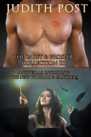 The Babet & Prosper Collection III - Demon Heart, Dark Dreams for Prosper, A Penchant for Mortals, and Voodoo and Panthers ebook by Judith Post