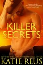 Killer Secrets eBook par Katie Reus