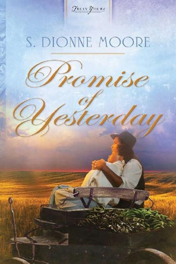 Promise of Yesterday ebook by S. Dionne Moore