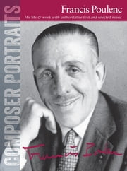 Composer Portraits: Francis Poulenc  ebook by Jon Paxman