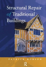 Structural Repair of Traditional Buildings ebook by PEB Robson