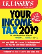 J.K. Lasser's Your Income Tax 2019 - For Preparing Your 2018 Tax Return ebook by J.K. Lasser Institute