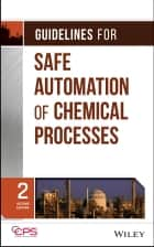 Guidelines for Safe Automation of Chemical Processes ebook by CCPS (Center for Chemical Process Safety)