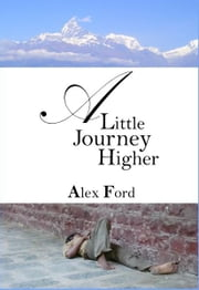 A Little Journey Higher ebook by Alex Ford