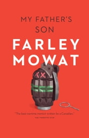My Father's Son ebook by Farley Mowat