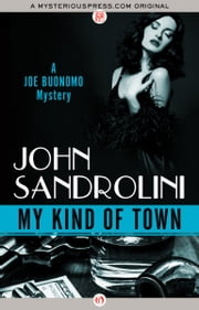 My Kind of Town ebook by John Sandrolini
