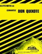 CliffsNotes on Cervantes' Don Quixote ebook by Marianne Sturman