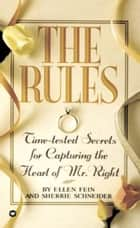 The Rules (TM) ebook by Ellen Fein,Sherrie Schneider