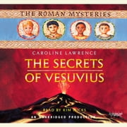 The Secrets of Vesuvius - The Roman Mysteries Book 2 audiobook by Caroline Lawrence