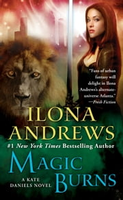 Magic Burns ebook by Ilona Andrews