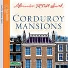 Corduroy Mansions audiobook by Alexander McCall Smith