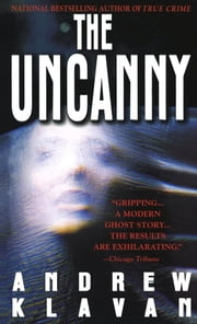 The Uncanny ebook by Andrew Klavan