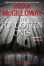The Forgotten Ones, A Lucy Black Thriller