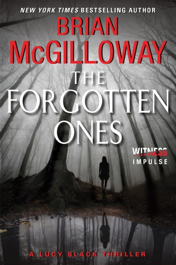 The Forgotten Ones - A Lucy Black Thriller ebook by Brian McGilloway