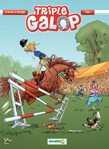 Triple Galop - tome 1 eBook by Michel Rodrigue