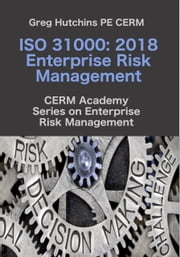 ISO 31000:2018 Enterprise Risk Management