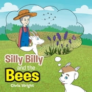 Silly Billy and the Bees ebook by Chris Wright