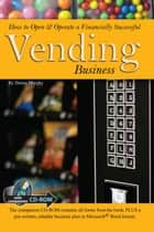 How to Open & Operate a Financially Successful Vending Business ebook by Donna Murphy