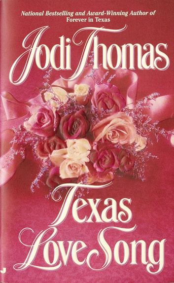 Texas Love Song ebook by Jodi Thomas
