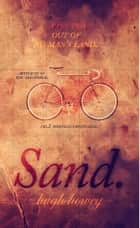 Sand Part 2: Out of No Man's Land ebook by Hugh Howey